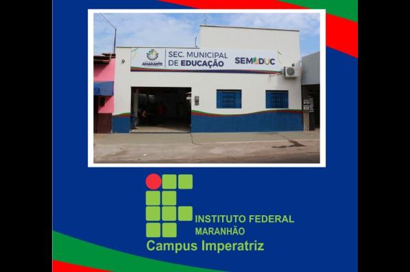 AMARANTE DO MARANHÃO – Secretaria de Educação firma convênio com o IFMA para oferecer Pós-Graduação em Informática na Educação